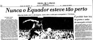 Folha y el detalle de la travesía corinthiana en Quito. Circa 1977.