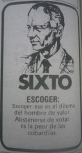 La campaña de Sixto explotaba su exitosa alcaldía.