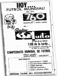 Paladín del deporte ecuatoriano. Radio Quito y su presencia exclusiva en Inglaterra 1966.